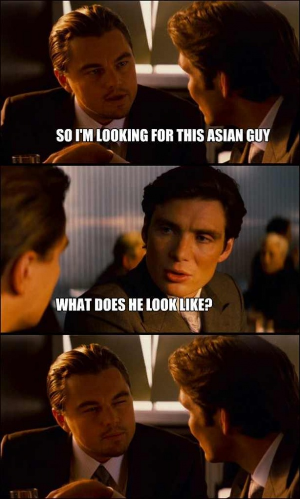 Click image for larger version  Name:inception-meme-asian-guy-615x1024.jpg Views:197 Size:139.3 KB ID:321425