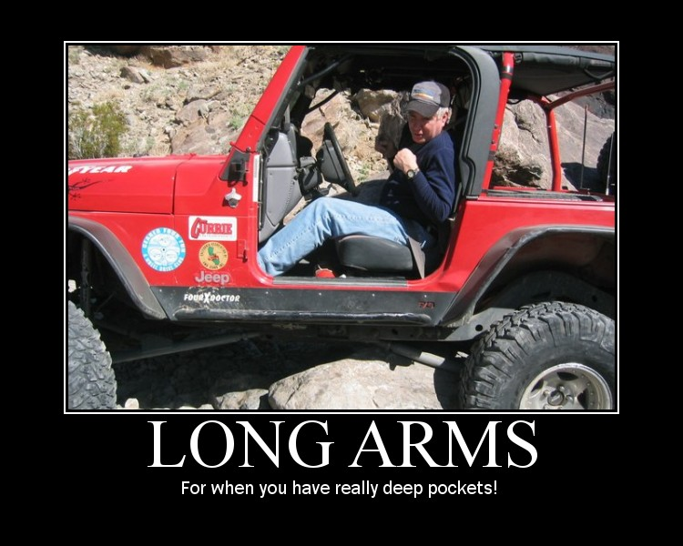Click image for larger version  Name:LongArmsForWhenYouReallyHaveDeepPockets.jpg Views:3203 Size:103.1 KB ID:29480